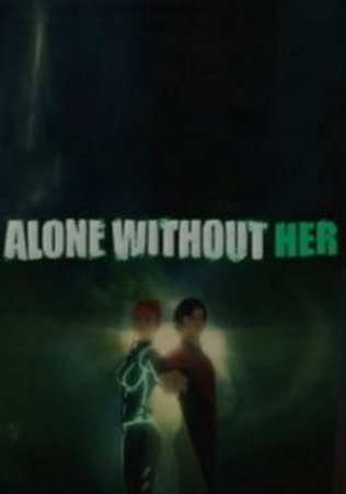 Alone Without Her (2017) XBOX360