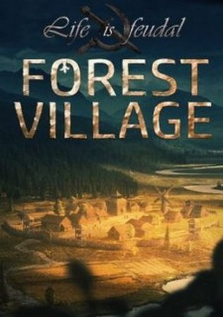 Life is Feudal: Forest Village (2017) XBOX360